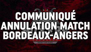 Match Bordeaux-Angers annulé